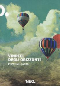 """""""Vinpeel degli orizzonti"""" – una favola per adulti; Quattro chiacchiere con Peppe Millanta"""